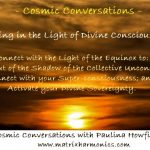 Header for cosmic conversation for letting in the light