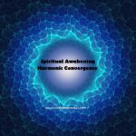 the collective spiritual awakening triggered by the harmonic convergence
